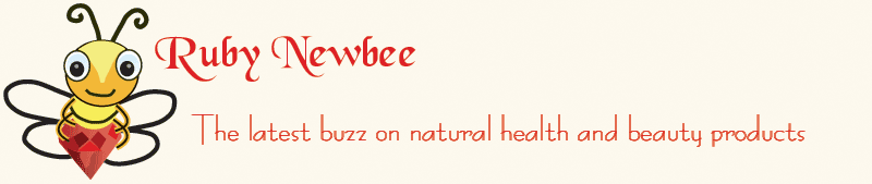 Ruby NewBee The latest buzz on Natural Health and Beauty Products